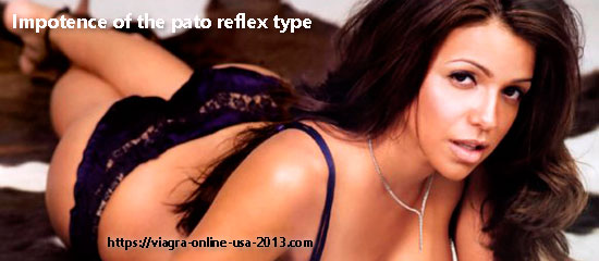 Impotence of the pato reflex type